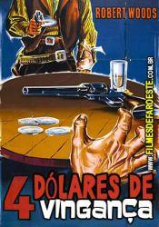 4 Dólares de Vingança