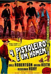 4 Pistoleiros e um Homem