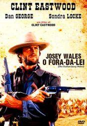 Josey Wales - O Fora da Lei