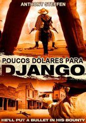Poucos Dólares para Django