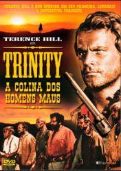 Trinity a Colina dos Homens Maus
