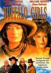 Buffalo Girls - As Ultimas Pistoleiras do Oeste