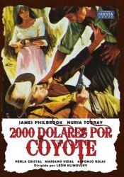 2000 Dólares por Coyote