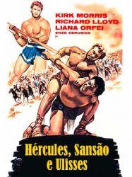 Hercules, Sansão, Ulysses